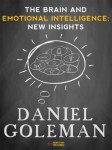 The Brain and Emotional Intelligence