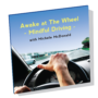 Awake at the Wheel: Mindful Driving