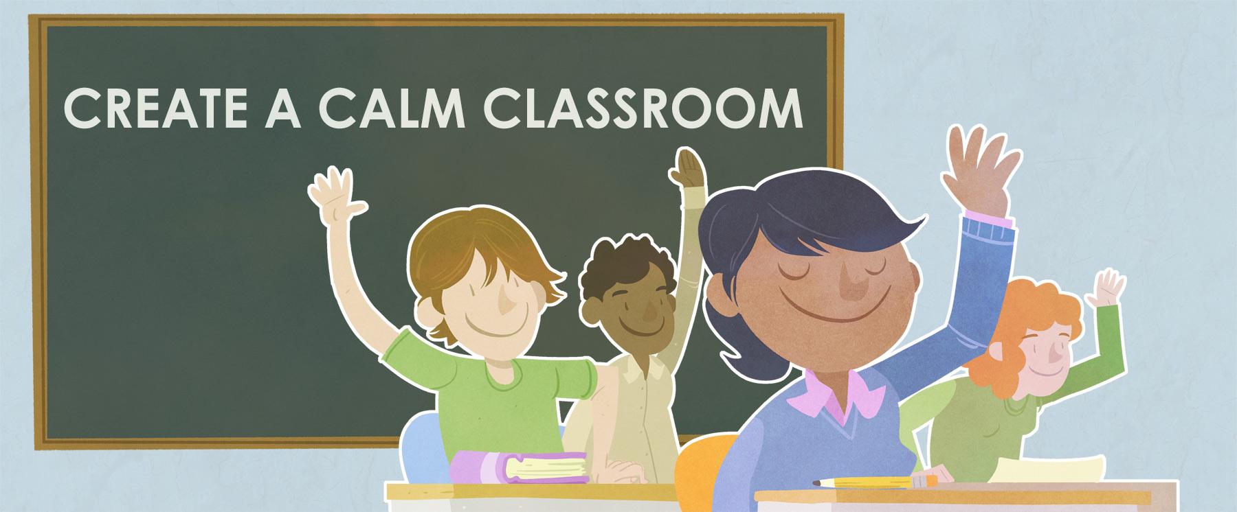 Resultado de imagem para calm classroom
