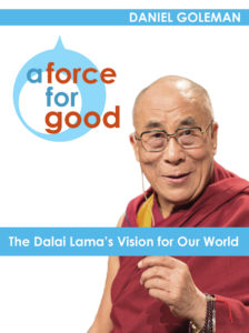 A Force for Good: The Dalai Lama's Vision for our World by Daniel Goleman (book cover)