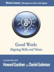 Good Work - Aligning Skills and Values