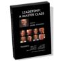 Leadership: A Master Class